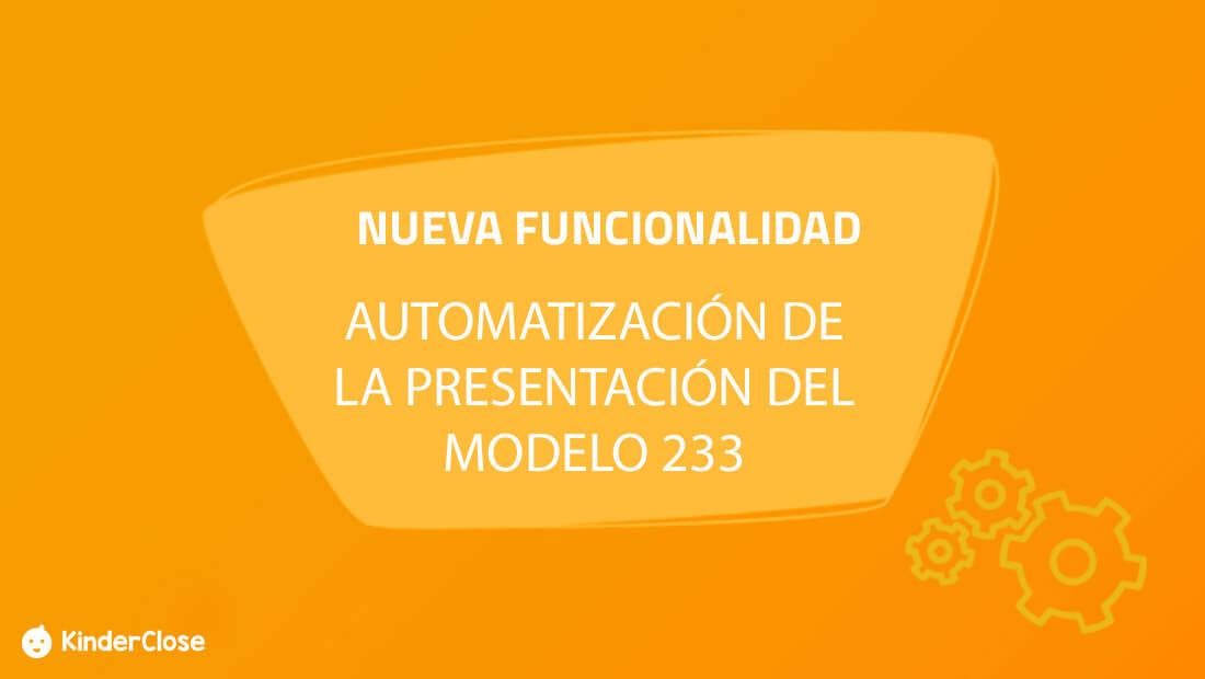 Modelo 233 para Guarderías y Centros Infantiles